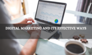Digital Marketing and its effective ways