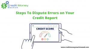 Steps To Dispute Errors on Your Credit Report 960x526 1 300x164 - Steps To Dispute Errors on Your Credit Report